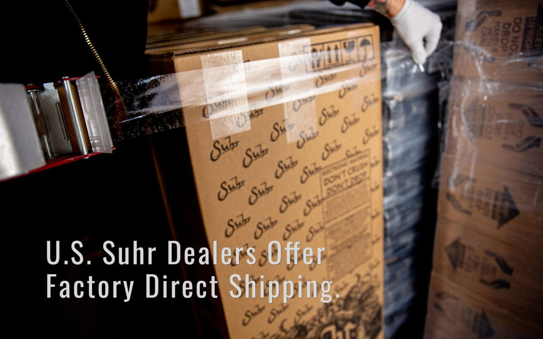 U.S. Suhr Dealers Offer Factory Direct Shipping