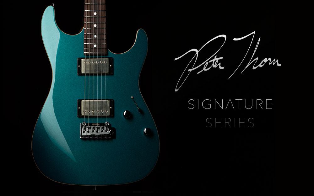 Pete Thorn Signature Series